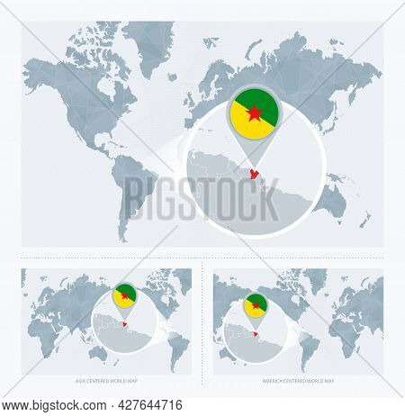 Magnified French Guiana Over Map Of The World, 3 Versions Of The World Map With Flag And Map Of Fren