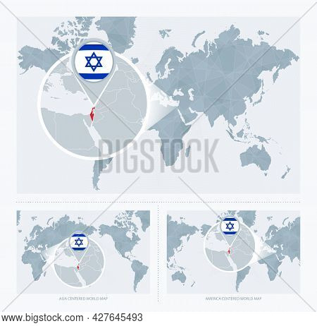 Magnified Israel Over Map Of The World, 3 Versions Of The World Map With Flag And Map Of Israel. Vec