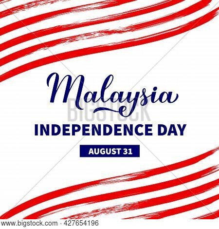 Malaysia Independence Day Typography Poster. National Holiday Celebrated On August 31. Vector Templa