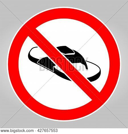 Do Not No Open Toed Shoes Admittance, Allowed, Area