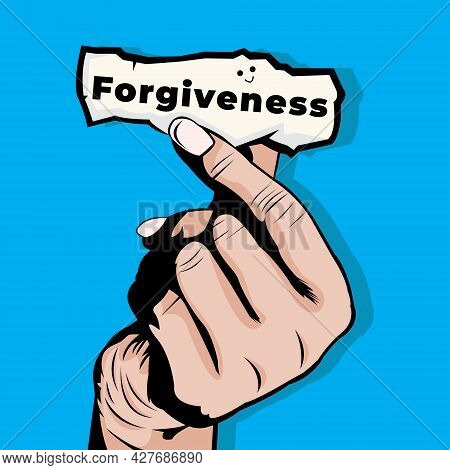 Vector Illustration Of Hand Holding A Piece Of Paper That Says Forgiveness On Blue Background. Inter