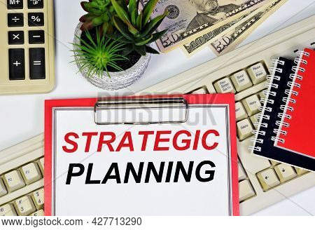 Strategic Planning. A Text Inscription In The Working Notebook. Development Of Solutions For The Imp