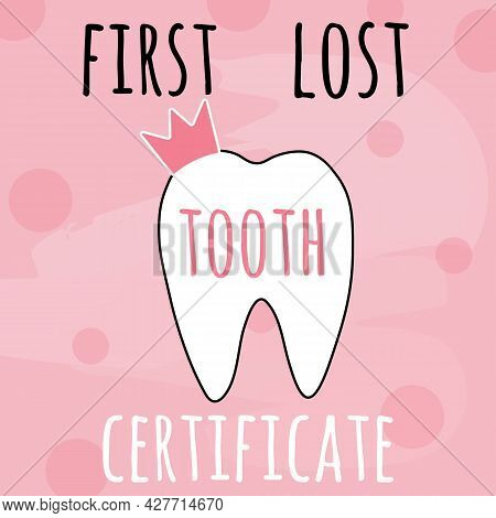 My First Lost Tooth Pink Vector Illustration For Kids Party. Girl First Lost Tooth Concept For Child