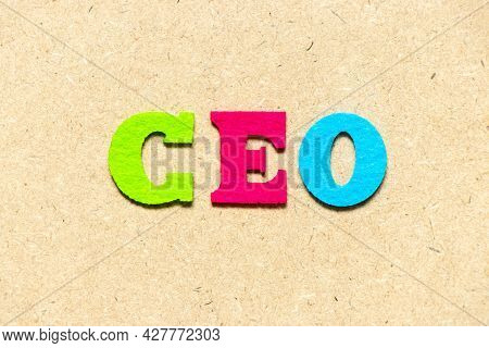 Color Cloth Alphabet Letter In Word Ceo (abbreviation Of Chief Executive Officer) On Wood Background