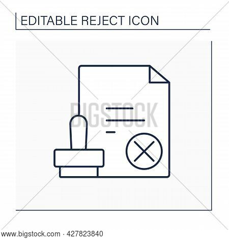 Notary Rejecting Line Icon. Certified By Notary Public. Canceled Document Influence Through Seal. Ap