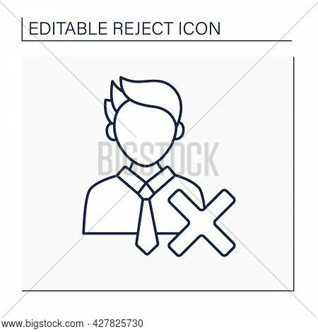 Reject Candidate Line Icon. Canceled Nominee To Get A Job Or Elected Position. Politician Candidate