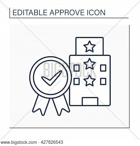 Approved Hotel Line Icon. Examination And Certificate Timely Residence. Approved Living Place With T