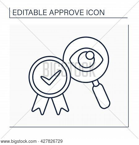 Approved Examine Line Icon. Eye Examination. Research Problems. Checking And Accepting. Confirmed Co