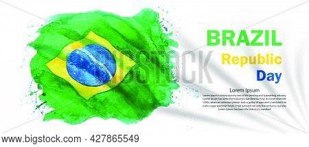 Watercolor Painting Brazil Flag Independence Day Greeting Card, Paintings Illustration Anniversary C
