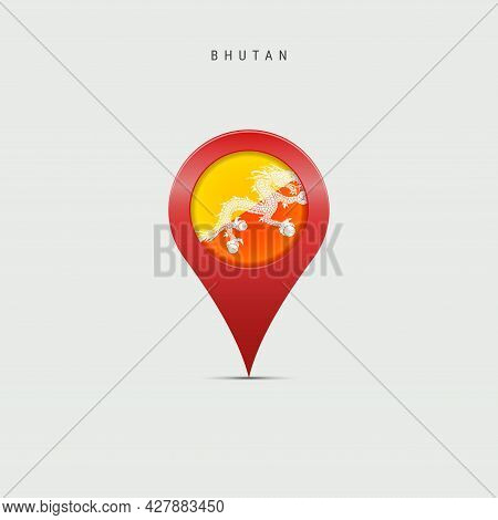 Teardrop Map Marker With Flag Of Bhutan. Bhutanese Flag Inserted In The Location Map Pin. 3d Vector
