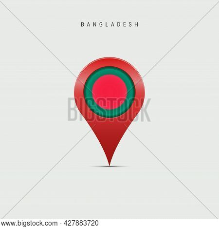 Teardrop Map Marker With Flag Of Bangladesh. Bangladeshi Flag Inserted In The Location Map Pin. 3d V