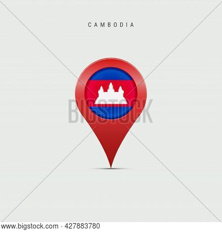 Teardrop Map Marker With Flag Of Cambodia. Cambodian Flag Inserted In The Location Map Pin. 3d Vecto
