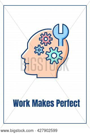 Work Makes Perfect Greeting Card With Color Icon Element. Workers Contributions. Postcard Vector Des
