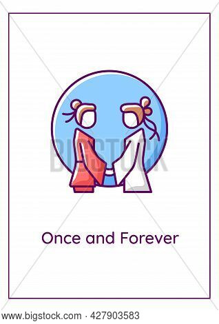 Once And Forever Greeting Card With Color Icon Element. Everlasting Love After Wedding. Postcard Vec