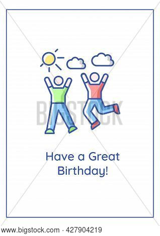 Have Great Birthday Greeting Card With Color Icon Element. Sending Good Vibes On Special Day. Postca