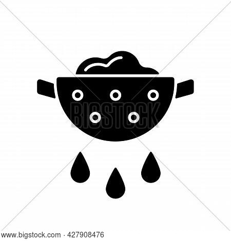 Drain Food Black Glyph Icon. Rinsing Pasta From Water. Product In Colander With Pouring Grease. Cook
