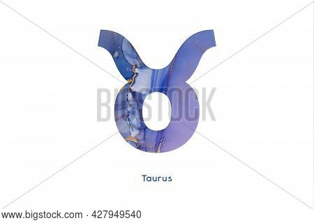 Zodiac Sign Taurus With Abstract Hand Painted Alcohol Ink Texture. Illustration For T-shirt, Logo An