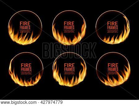 Round Circus Frames With Fire Flames And Burning Circle Rings, Vector. Fire Light Glow Effect Border