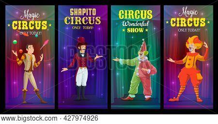 Shapito Circus Clowns, Juggler And Magician Vector Banners. Cartoon Artists Perform Magic Show On Bi