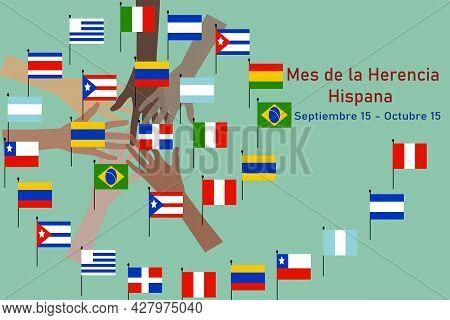 Mes Nacional De La Herencia Hispana, Hispanic Heritage Month. Spanish Text Lettering. Hands With Dif