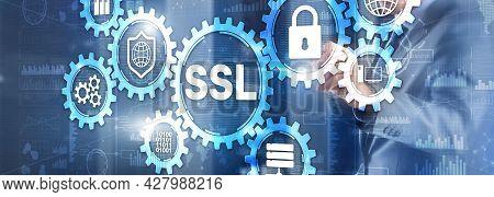 Ssl Businessman Pressing Virtual Screen Secure Sockets Layer Concept. Cryptographic Protocols Provid