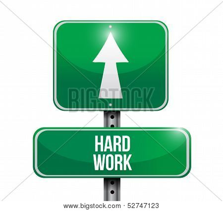Hard Work Road Sign Illustration Design