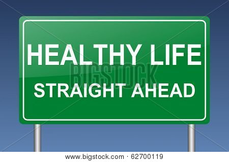 healthy life ahead sign