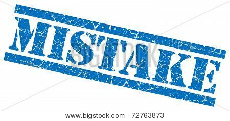 Mistake Blue Grungy Stamp On White Background