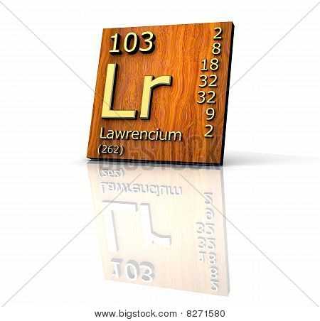 Lawrencium Periodic Table of Elements - wood board - 3d made poster