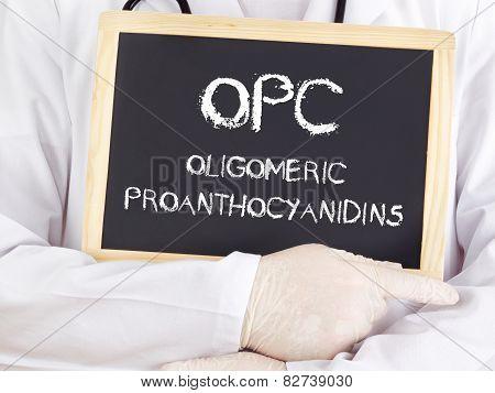 Doctor Shows Information: Oligomeric Proanthocyanidins