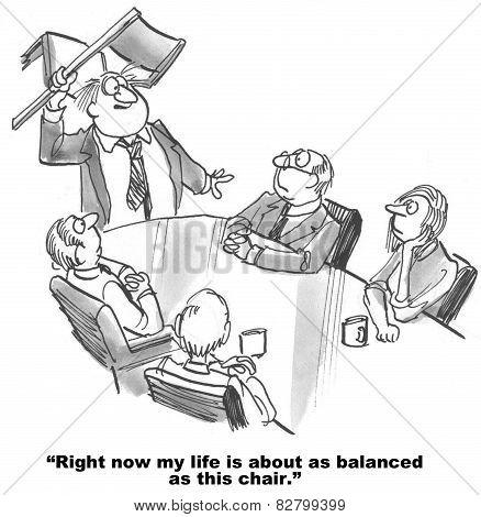 Work Life Balance - Chair