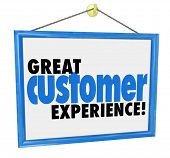Great Customer Experience words on a hanging sign in the window of a store, company or business committed to quality service and client satisfaction poster