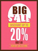 Big sale flyer, banner or poster design with discount offer only on fashion collections. poster