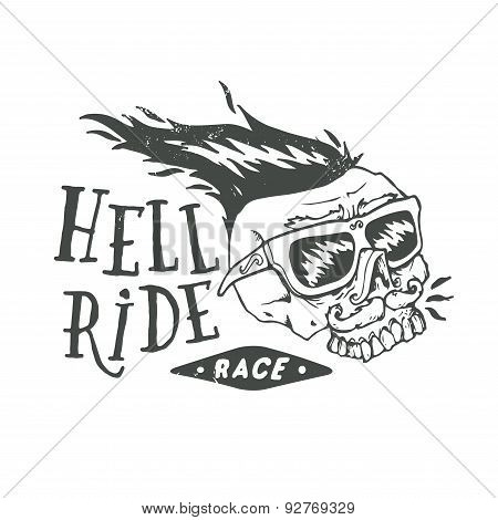 Hell ride race lettering. Mustached biker scull vintage print. Textured monochrome retro vector illu