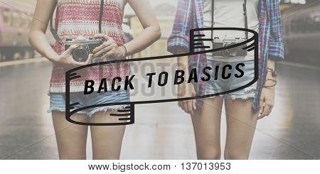 Back to Basics Old School Original Classic Vintage Concept