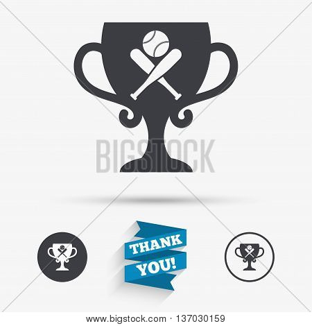 Baseball bats and ball sign icon. Sport hit equipment symbol. Winner award cup. Flat icons. Buttons with icons. Thank you ribbon. Vector