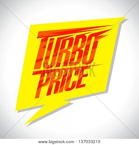 Yellow speech balloon - Turbo price banner
