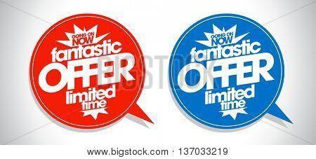 Fantastic offer limited time speech bubbles set, sale signs