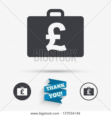 Case with Pounds GBP sign icon. Briefcase button. Flat icons. Buttons with icons. Thank you ribbon. Vector