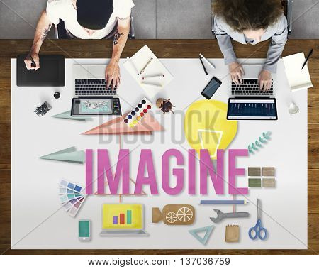 Imagine Creative Dream Expect Ideas Vision Concept