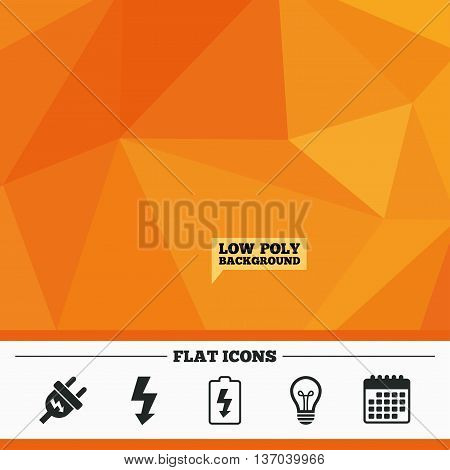 Triangular low poly orange background. Electric plug icon. Lamp bulb and battery symbols. Low electricity and idea signs. Calendar flat icon. Vector