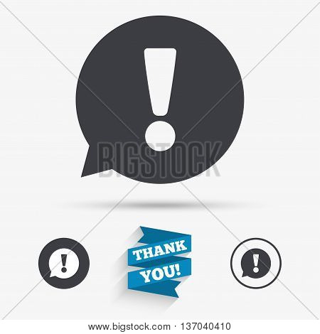 Exclamation mark sign icon. Attention speech bubble symbol. Flat icons. Buttons with icons. Thank you ribbon. Vector