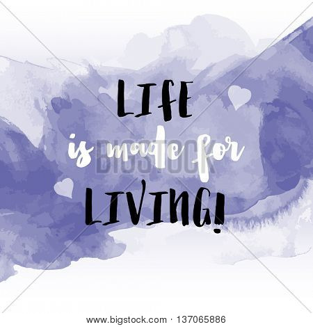 Grunge style watercolour background with inspirational quote