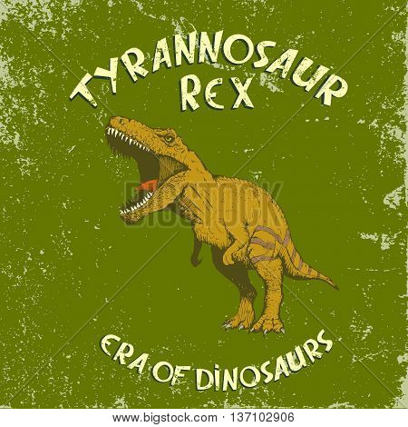 Angry colorful tyrannosaur Rex.Vintage label with dinosaur.Vector illustration