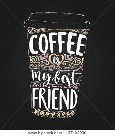 Coffee My Best Friend Vector Photo Free Trial Bigstock