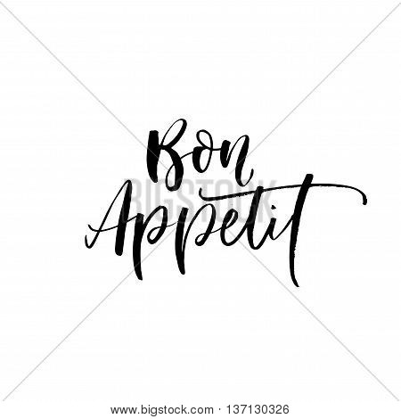 Bon appetit phrase. Hand drawn lettering background. Ink illustration. Modern brush calligraphy. Isolated on white background.