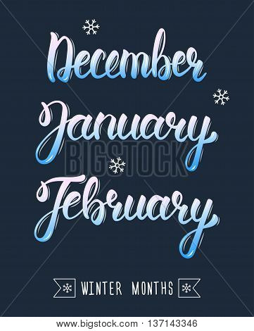 Trendy hand lettering set of winter months. Pied brush handwritten names of months. Fashion graphics art print. Calligraphic colored set. Vector illustration