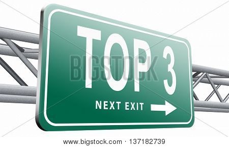 top 3 charts list pop poll result and award winners chart ranking music hits best top three quality rating prize winner road sign billboard, 3D illustration on white background