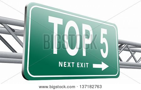 top 5 charts list pop poll result and award winners chart ranking music hits best top five quality rating prize winner road sign billboard, 3D illustration on white background
