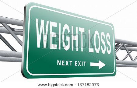 weight loss lose extra pounds by sport or dieting losing overweight kilos and stop obesity road sign billboard, 3D illustration on white background